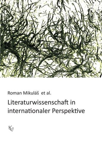 Literaturwissenschaft in internationaler Perspektive